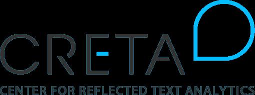Center for Reflected Text Analytics (CRETA)